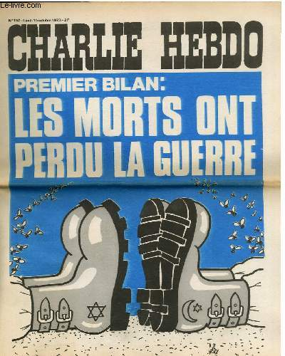 CHARLIE HEBDO N°152 - PREMIER BILAN : LES MORTS ONT PERDU LA GUERRE