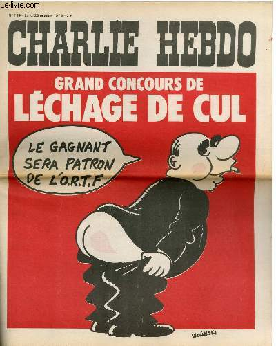 CHARLIE HEBDO N°154 - GRAND CONCOURS DE LECHAGE DE CUL