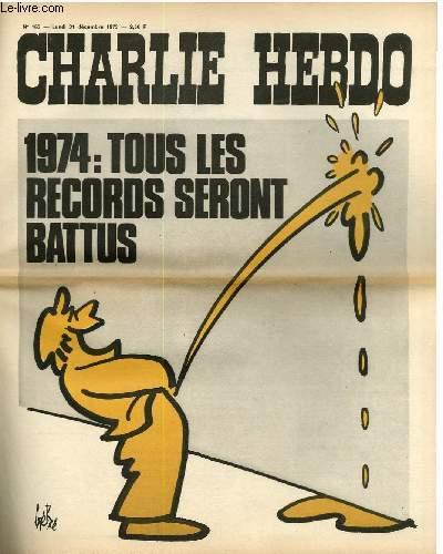 CHARLIE HEBDO N°163 - 1974 : TOUS LES RECORDS SERONT BATTUS