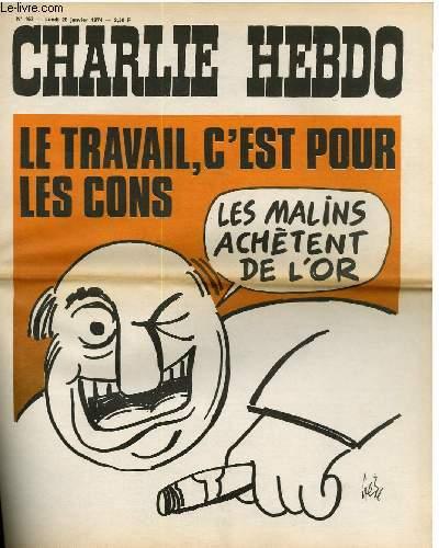 CHARLIE HEBDO N°167 - LE TRAVAIL, C'EST POUR LES CONS
