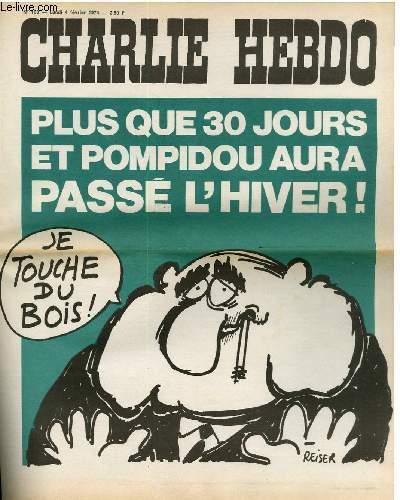 CHARLIE HEBDO N°168 - PLUS QUE 30 JOURS ET POMPIDOU AURA PASSER L'HIVER