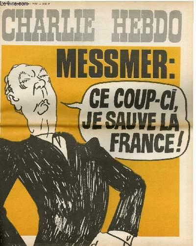 CHARLIE HEBDO N°172 - MESSMER : CE COUP-CI JE SAUVE LA2 FRANCE !
