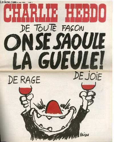 CHARLIE HEBDO N°183 - DE TOUTE FACON ON SE SAOULE LA GUEULE DE RAGE ET DE JOIE