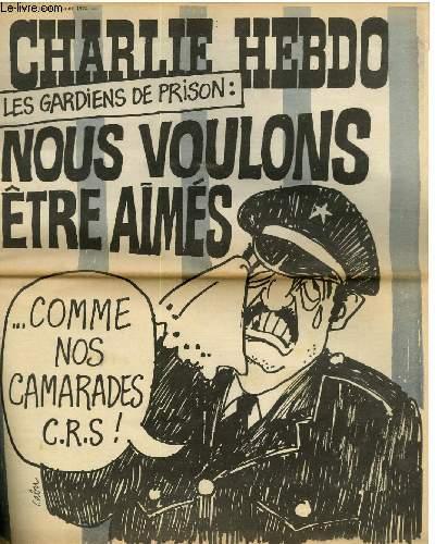 CHARLIE HEBDO N°194 - LES GARDIENS DE PRISON - NOUS VOULONS ÊTRE AIMES