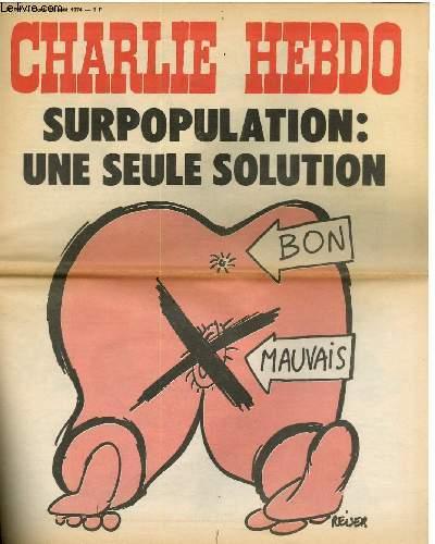 CHARLIE HEBDO N°197 - SURPOPULATION : UNE SEULE SOLUTION