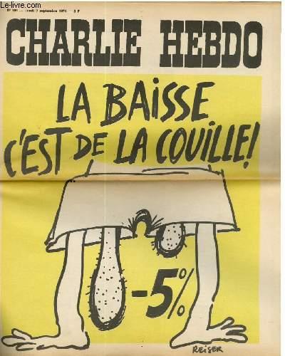 CHARLIE HEBDO N°199 - LA BAISSE C'EST DE LA COUILLES