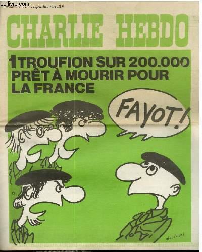 CHARLIE HEBDO N°200 - 1 TROUFION SUR 200 000 PRET A MOURIR POUR LA FRANCE