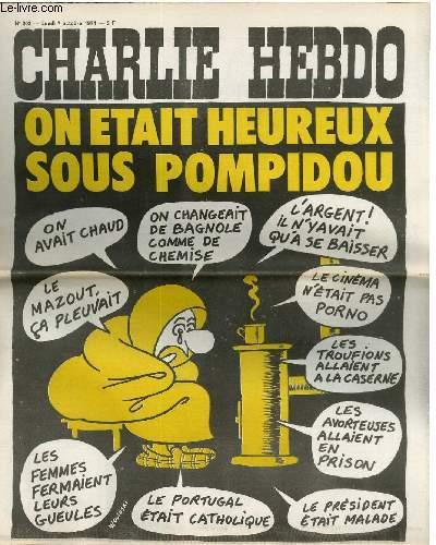 CHARLIE HEBDO N°203 - ON ETAIT HEUREUX SOUS POMOPIDOU