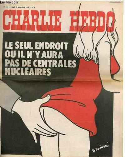 CHARLIE HEBDO N°212 - LE SEUL ENDROIT OU IL N'Y AURA PAS DE CENTRALE NUCLEAIRE