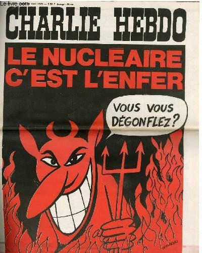 CHARLIE HEBDO N°232 - LE NUCELAIRE C'EST L'ENFER