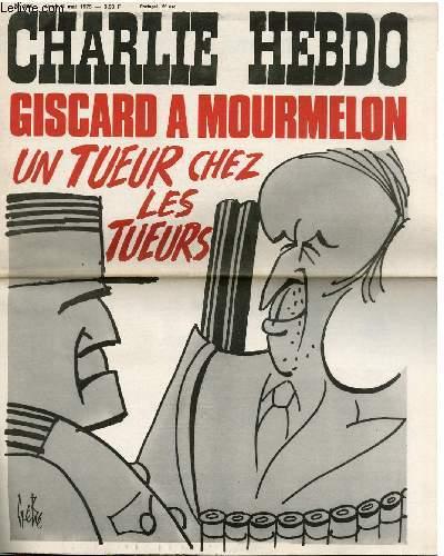 CHARLIE HEBDO N°234 - GISCARD A MOURMELON - UN TUEUR CHEZ LES TUEURS