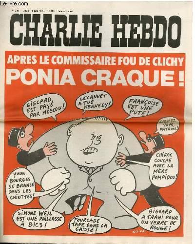 CHARLIE HEBDO N°239 - APRES LE COMMISSAIRE FOU DE CLICHY, PONIA CRAQUE !