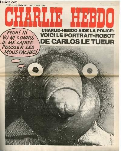 CHARLIE HEBDO N°242 - CHARLIE HEBDO AIDE LA POLICE : VOICI LE PORTRAIT ROBOT DE CARLOS LE TUEUR