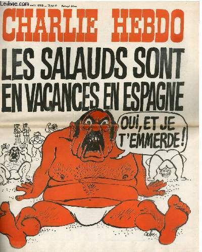 CHARLIE HEBDO N°247 - LES SALAUDS SONT EN VACANCES EN ESPAGNE