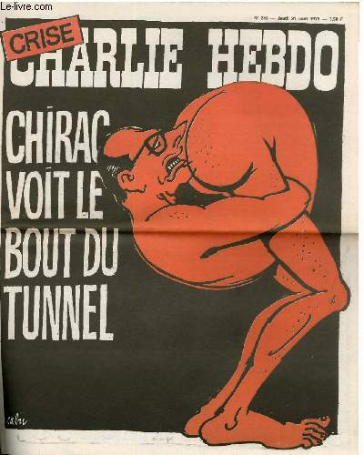 CHARLIE HEBDO N�249 - CHIRAC VOIT LE BOUT DU TUNNEL
