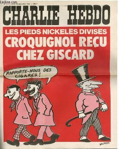 CHARLIE HEBDO N°253 - LES PIEDS NICKELES DIVISES, CROQUIGNOL RECU CHEZ GISCARD