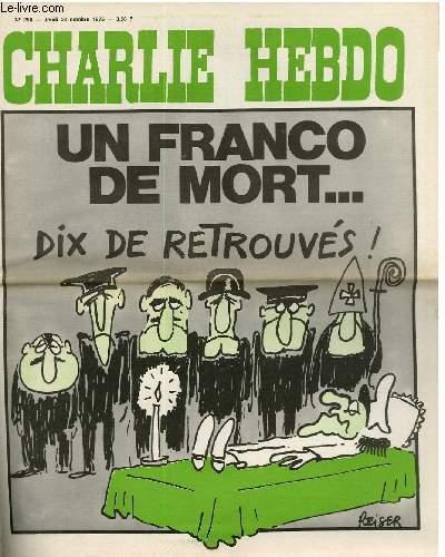 CHARLIE HEBDO N°258 - UN FRANCO MORT, 10 DE RETROUVES !