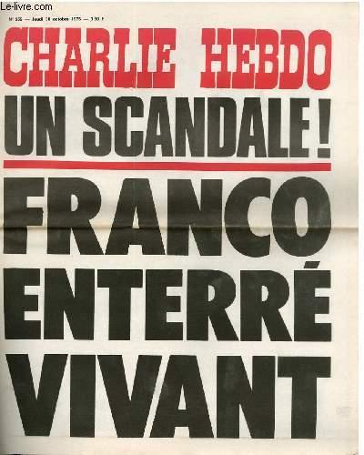 CHARLIE HEBDO N°259 - UN SCANDALE ! FRANCO ENTERRE VIVANT