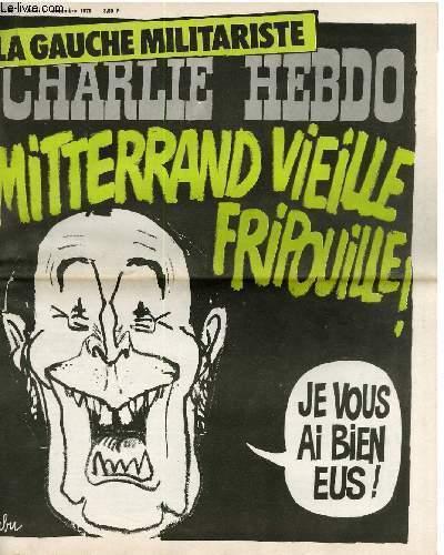 CHARLIE HEBDO N°265 - LA GAUCHE MILITARISTE; MITTERAND VIEILLE FRIPOUILLE