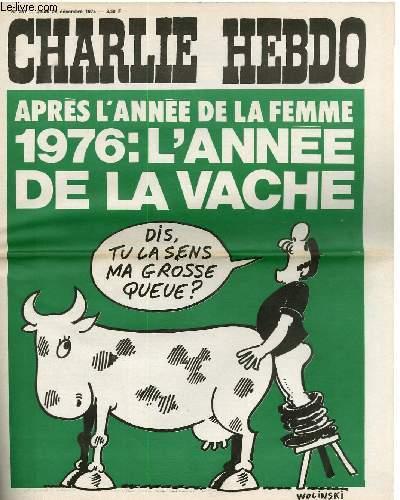 CHARLIE HEBDO N°267 - APRES L'ANNEE DE LA FEMME, 1976 : L'ANNEE DE LA VACHE