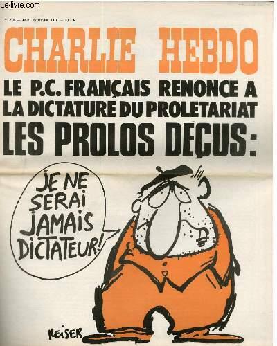 CHARLIE HEBDO N°270 - LE P.C FRANCAIS RENONCE A LA DICTATURE DU PROLETARIAT. LES PROLOS DECUS