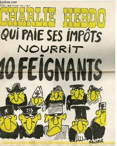 CHARLIE HEBDO N�275 - QUI PAIE SES IMP�TS NOURRIT 10 FEIGNANTS