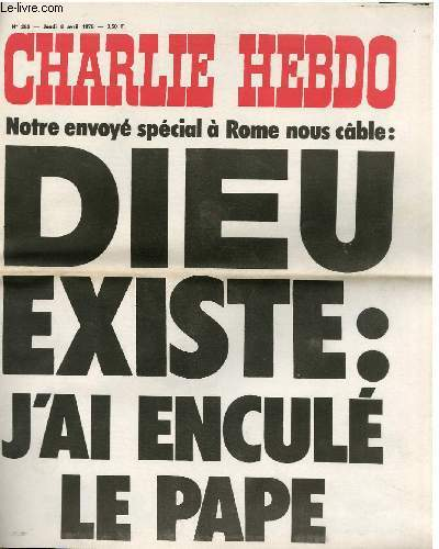 CHARLIE HEBDO N°282 - NOTRE ENVOYE SPECIAL A ROME NOUS CÂBLE : DIEU EXISTE : J'AI ENCULE LE PAPE