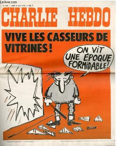 CHARLIE HEBDO N�284 - VIVE LES CASSEURS DE VITRINES ! ON VIT UNE EPOQUE FORMIDABLE