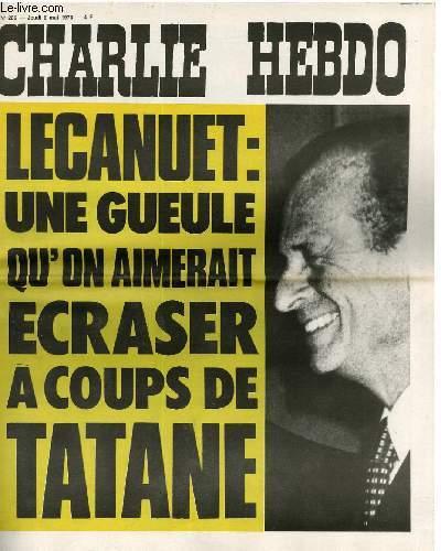 CHARLIE HEBDO N°286 - LECANUET : UNE GUEULE QU'ON AIMERAIT ECRASER A COUPS DE TATANE