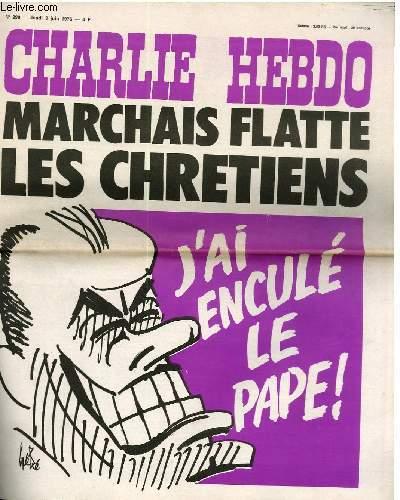 CHARLIE HEBDO N°290 - MARCHAIS FLATTE LES CHRETIENS - J'AI ENCULE LE PAPE