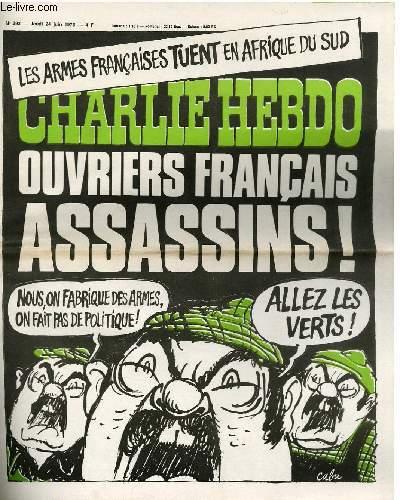 CHARLIE HEBDO N°293 - LES ARMES FRANCAISES TUENT EN AFRIQUE DU SUD; OUVRIERS FRANCAIS ASSASSINS !