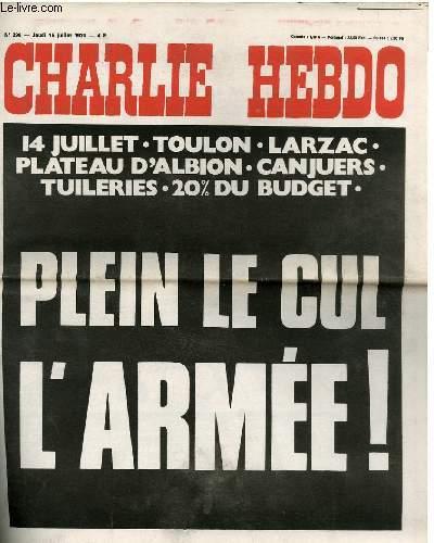 CHARLIE HEBDO N°296 - 14 JUILLET - TOULON - LARZAC - PLATEAU D'ALBION - CANJUERS - TUILERIES - 20% DU BUDGET - PLEIN LE CUL L'ARMEE