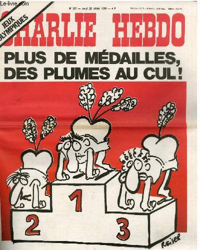 CHARLIE HEBDO N°297 - JEUX OLYMPIQUES - PLUS DE MEDAILLES, DES PLUMES AU CUL