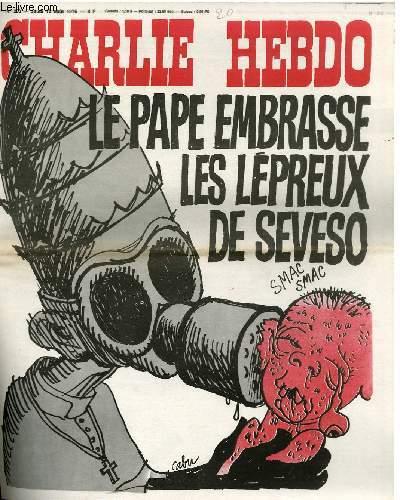 CHARLIE HEBDO N°300 - LE PAPE EMBRASSE LES LEPREUX DE SEVESO