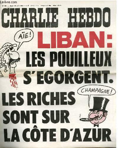 CHARLIE HEBDO N°301 - LIBAN : LES POUILLEUX S'EGORGENT. LES  RICHES SONT SUR LA CÔTES D'AZUR
