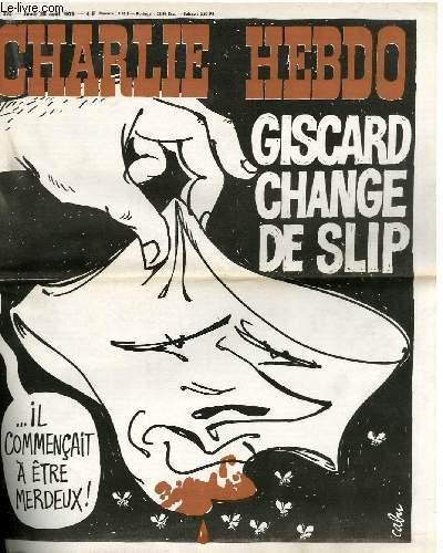 CHARLIE HEBDO N°302 - GISCARD CHANGE DE SLIP