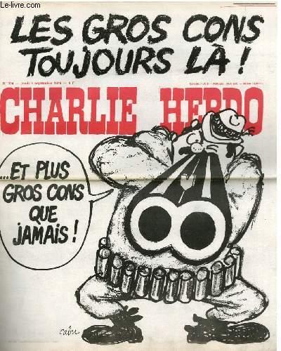 CHARLIE HEBDO N°304 - LES GROS CONS TOUJOURS LA