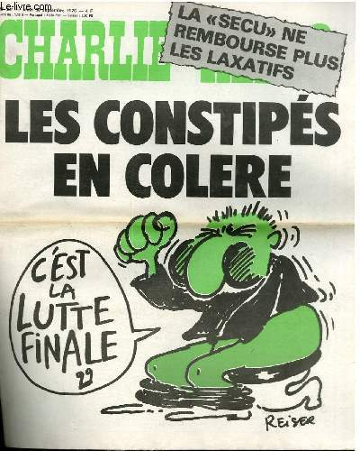 CHARLIE HEBDO N°307 - LES CONSTIPES EN COLERE