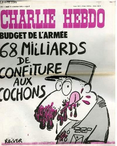 CHARLIE HEBDO N°313 - BUDGET DE L'ARMEE - 68 MILLIARD DE CONFITURE AU COCHONS