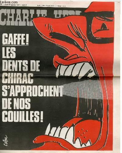 CHARLIE HEBDO N°324 - GAFFE ! LES DENTS DE CHIRAC S'APPROCHENT DE NOS COUILLES