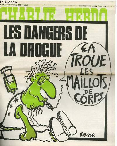 CHARLIE HEBDO N°326 - LES DANGERS DE LA DROGUE