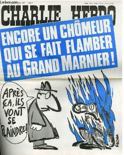 CHARLIE HEBDO N°336 - ENCORE UN FLAMBEUR QUI SE FAIT FLAMBER AU GRAND MARNIER