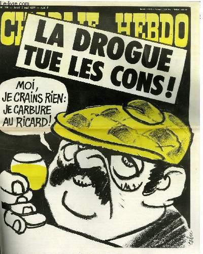 CHARLIE HEBDO N°338 - LA DROGUE TUE LES CONS