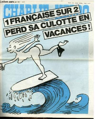 CHARLIE HEBDO N�346 - UN FRANCAIS SUR DEUX PERD SA CULLOTTE EN VACANCES !