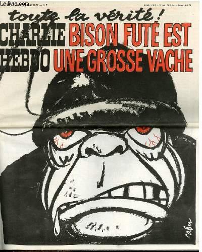 CHARLIE HEBDO N°347 - TOUTE LA VERITE ! BISON FUTE EST UNE GROSSE VACHE !