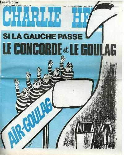 CHARLIE HEBDO N°350 - SI LA GAUCHE PASSE LE CONCORDE ET LE GOULAG