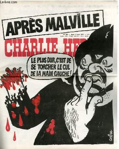 CHARLIE HEBDO N°351 - APRES MALVILLE, LE PLUS DUR C4EST DE SE TORCHER LE CUL DE LA MAIN GAUCHE !