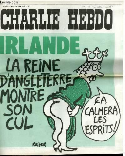 CHARLIE HEBDO N°352 - IRLANDE, LA REINE D'ANGLETERRE MON SON CUL