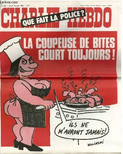 CHARLIE HEBDO N°353 - QUE FAIT LA POLICE ? LA COUPEUSE DE BITES COURT TOUJOURS