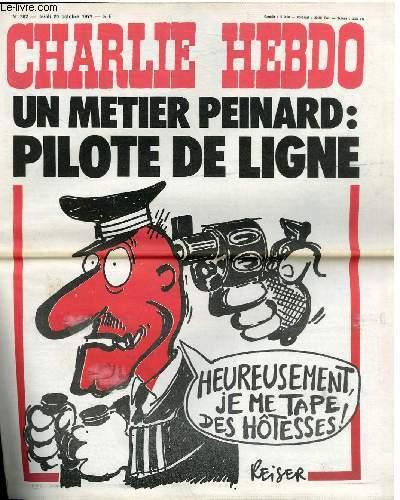 CHARLIE HEBDO N°362 - UN METIER PENARD : PILOTE DE LIGNE